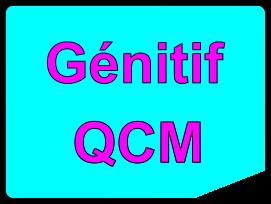 Génitif QCM
